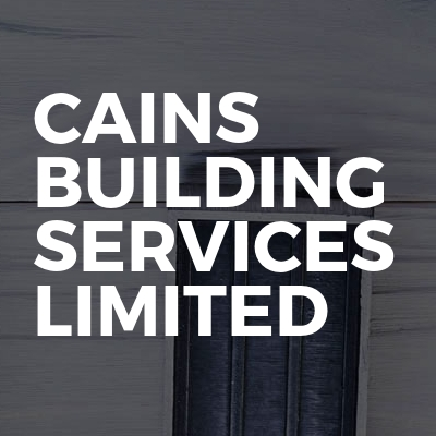 Cains Building Services Limited