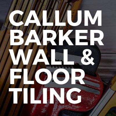 Callum Barker Wall & Floor Tiling