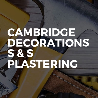 Cambridge Decorations S & S Plastering