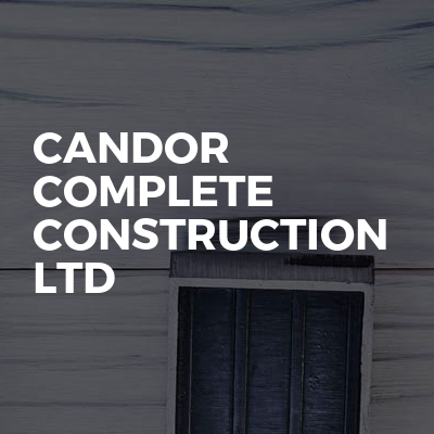 Candor complete construction Ltd
