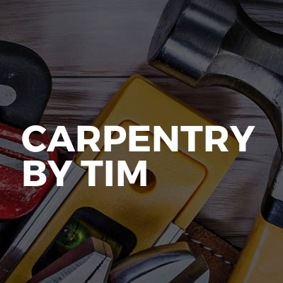 carpentry by tim