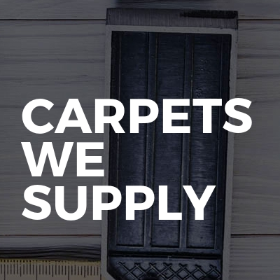 Carpets we supply