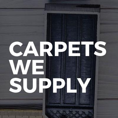 Carpets we supply