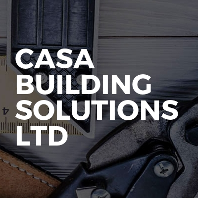 Casa Building Solutions Ltd