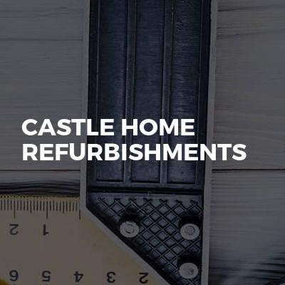 Castle Home Refurbishments