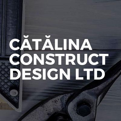 CĂTĂLINA CONSTRUCT DESIGN LTD