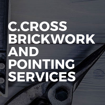 C.cross brickwork and pointing services
