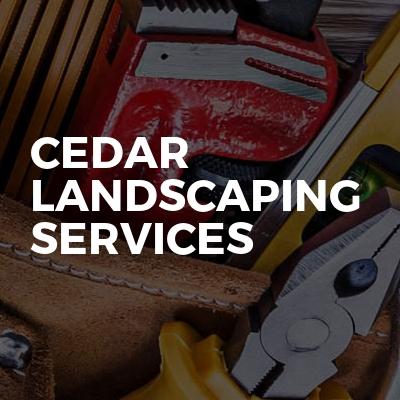 Cedar Landscaping Services