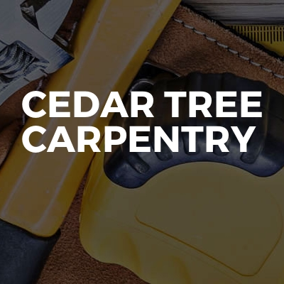 Cedar tree Carpentry