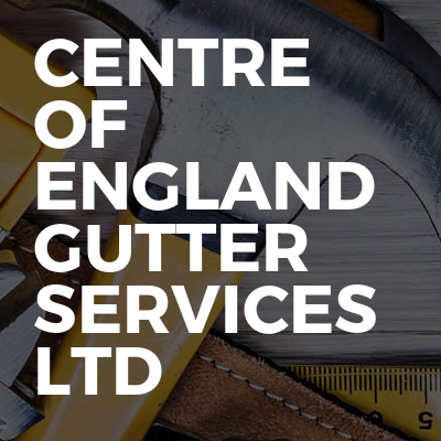 Centre Of England Gutter Services Ltd