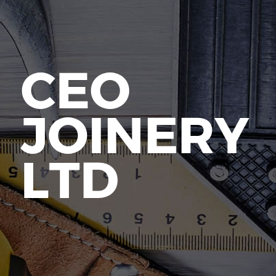CEO Joinery LTD