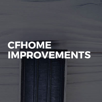 CFHOME IMPROVEMENTS