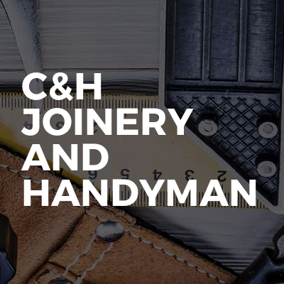 c&h joinery and handyman