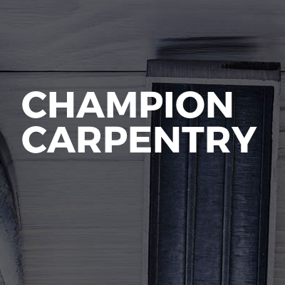 Champion carpentry