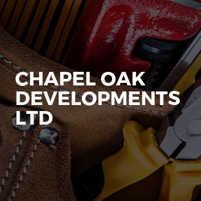 Chapel Oak Developments Ltd