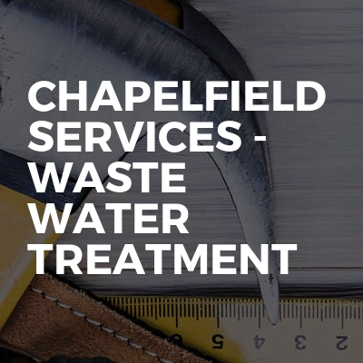 Chapelfield Services - Waste Water Treatment