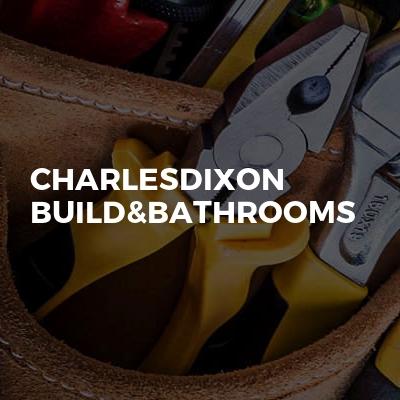 CharlesDixon Build&Bathrooms