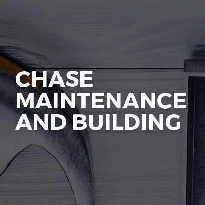 Chase Maintenance And Building