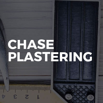 Chase plastering