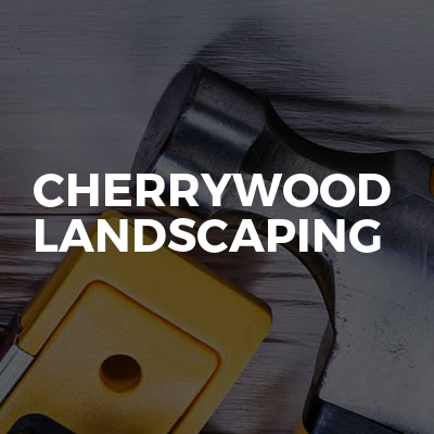 Cherrywood Landscaping
