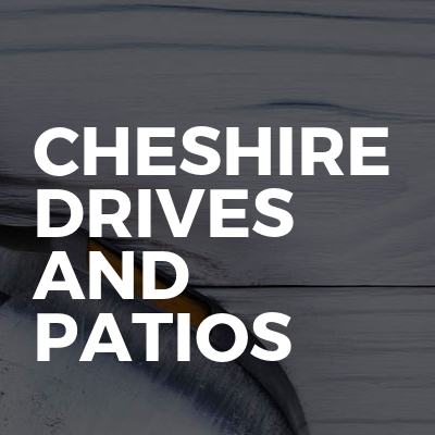 Cheshire Drives And Patios