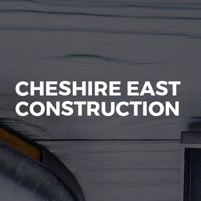 Cheshire East Construction