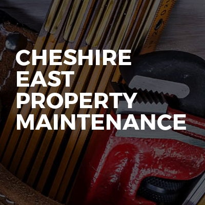 Cheshire East Property Maintenance