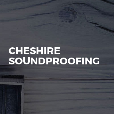Cheshire Soundproofing