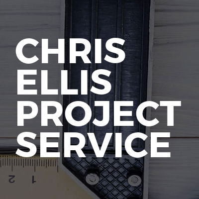 Chris Ellis Project Service