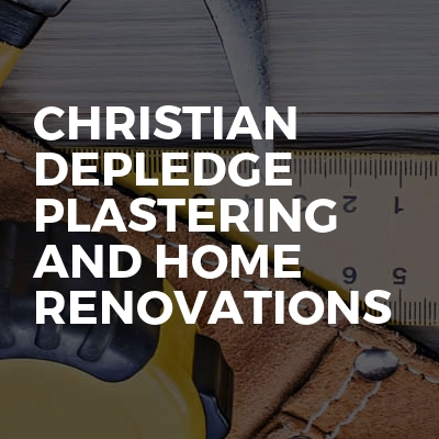 Christian Depledge plastering and home renovations