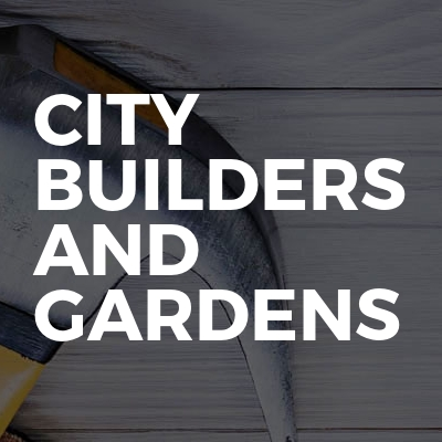 CITY BUILDERS AND GARDENS