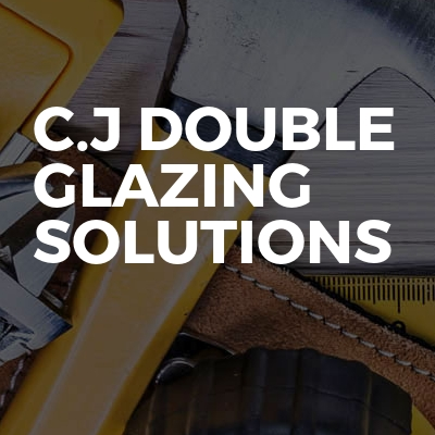 C.j double glazing Solutions