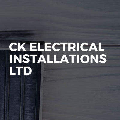 CK Electrical Installations LTD