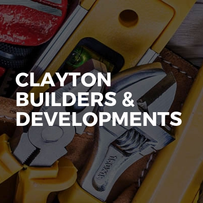 Clayton builders & developments