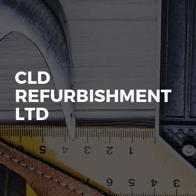 CLD REFURBISHMENT LTD