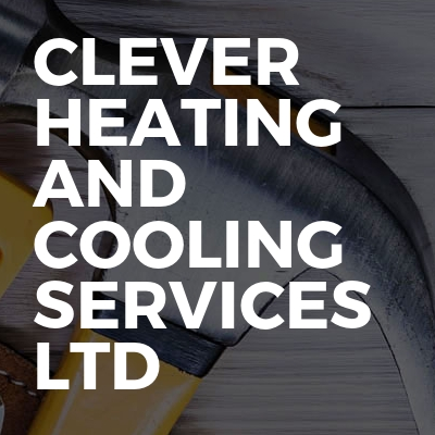 clever heating and cooling services Ltd