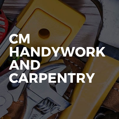 CM Handywork And Carpentry