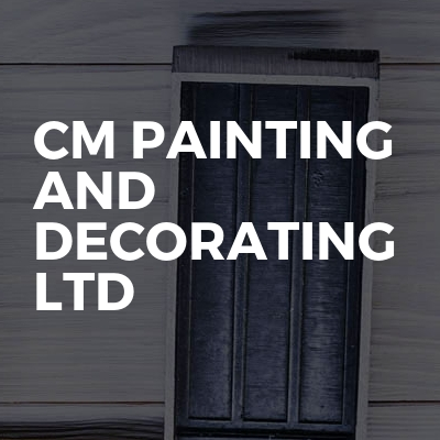 CM Painting And Decorating Ltd