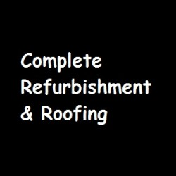 Complete Refurbishment & Roofing