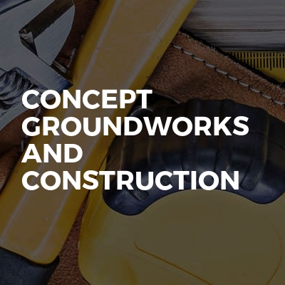 Concept Groundworks And Construction