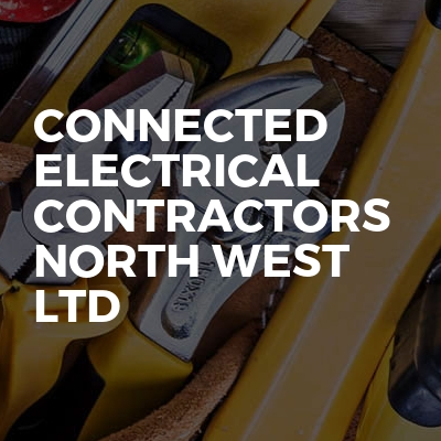 Connected electrical contractors north west ltd
