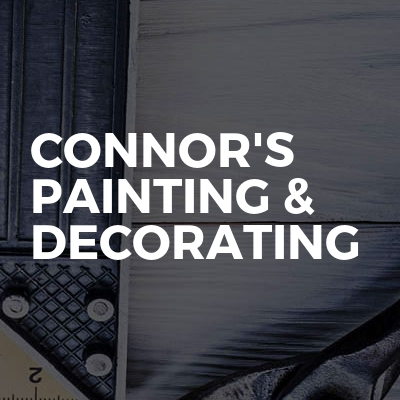 Connor's Painting & Decorating