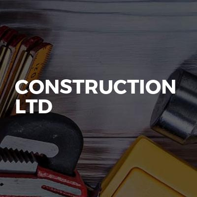 Construction  LTD