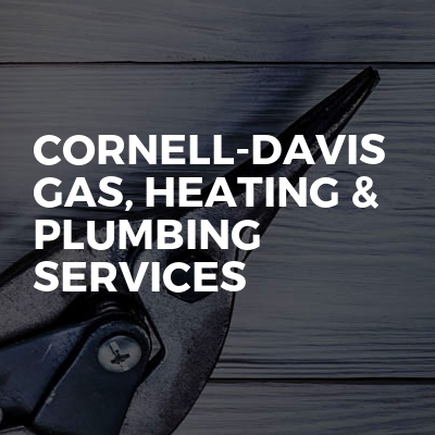 Cornell-Davis Gas, Heating & Plumbing Services