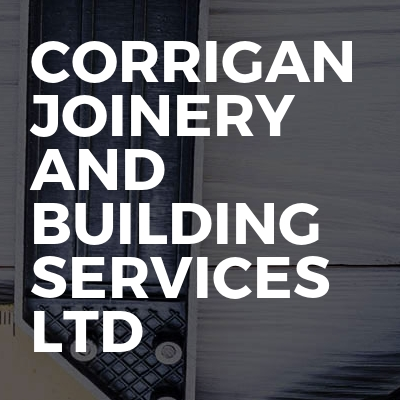 Corrigan Joinery And Building Services LTD