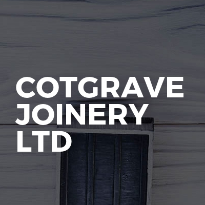 Cotgrave Joinery LTD