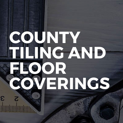 County tiling and floor coverings