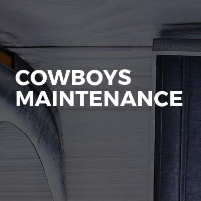 Cowboys maintenance