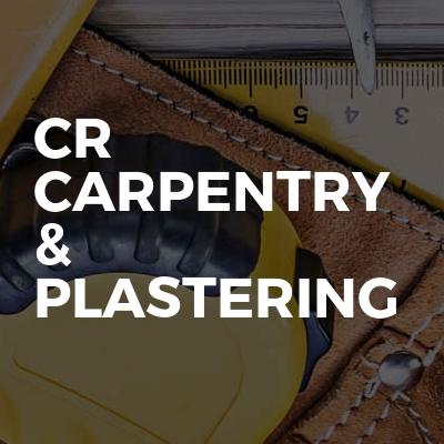 CR CARPENTRY & PLASTERING