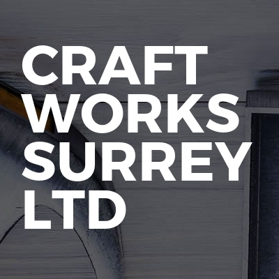 CRAFT WORKS SURREY LTD